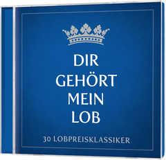 2-CD: Dir gehört mein Lob