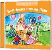 Weil Jesus uns so liebt