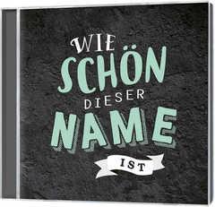CD: Wie schön dieser Name ist