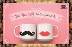 Kaffeekarte - Zur Hochzeit liebe Wünsche!