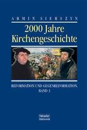2000 Jahre Kirchengeschichte - Band 3