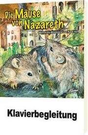 Klavierpartitur: Die Mäuse von Nazareth