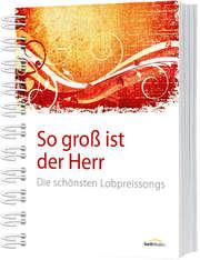 So groß ist der Herr - LAUDIO kollektion (Liederbuch)