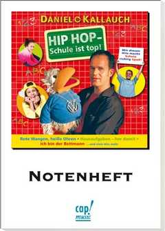 Hip-Hop - Schule ist top! (Liederheft)