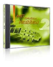 CD: Mit ganzem Herzen - Vol.2