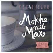 Mokka mit Max - Hörbuch