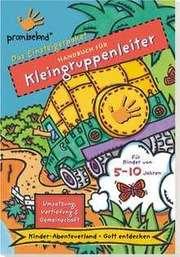 Handbuch für Kleingruppenleiter (Koffer 1)