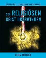 Den religiösen Geist überwinden