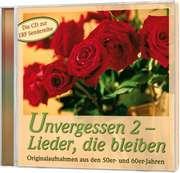 CD: Unvergessen 2 - Lieder, die bleiben