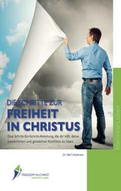 Die Schritte zur Freiheit in Christus