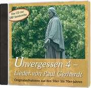 CD: Unvergessen 4 - Lieder von Paul Gerhardt