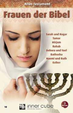 Frauen der Bibel - Altes Testament