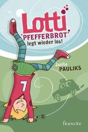 Lotti Pfefferbrot legt wieder los!