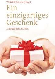 Ein einzigartiges Geschenk - Verteilbuch