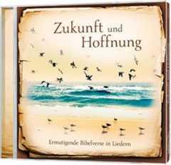 CD: Zukunft und Hoffnung