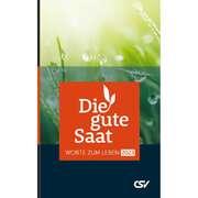Die gute Saat - Buchkalender 2017 - Paperback