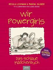 Wir Powergirls - Cool School Edition