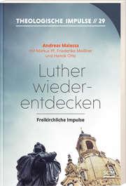 Luther wiederentdecken
