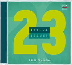 CD: Feiert Jesus! 23