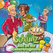 CD: Der Schlunz - Ran an die Geburtstagstorte